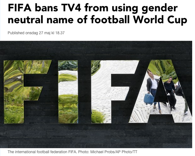 FIFA bans TV4 from using gender neutral name of football World Cup